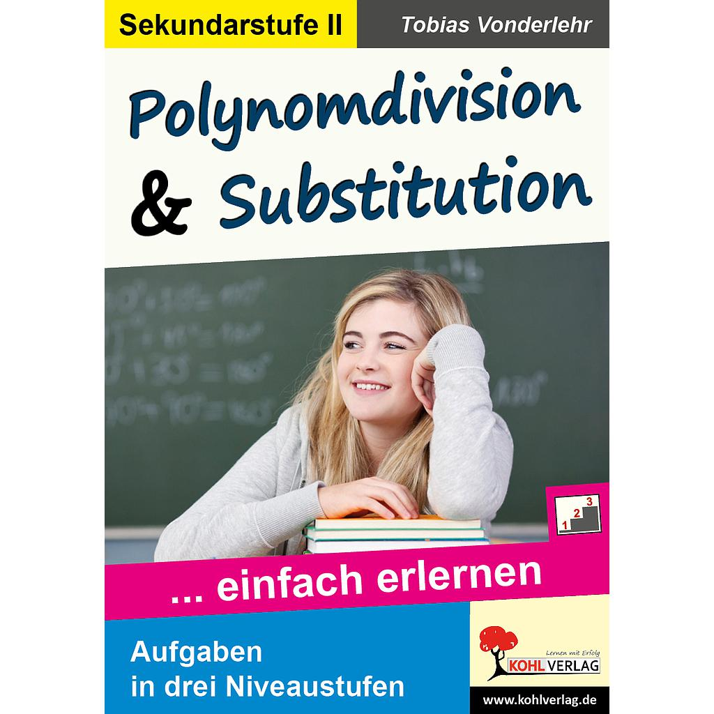 Polynomdivision & Substition PDF, 40 S.