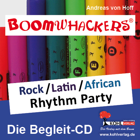 Boomwhackers - Rock/Latin/African Rhythm Party (Begleit-CD), ab 6 J.